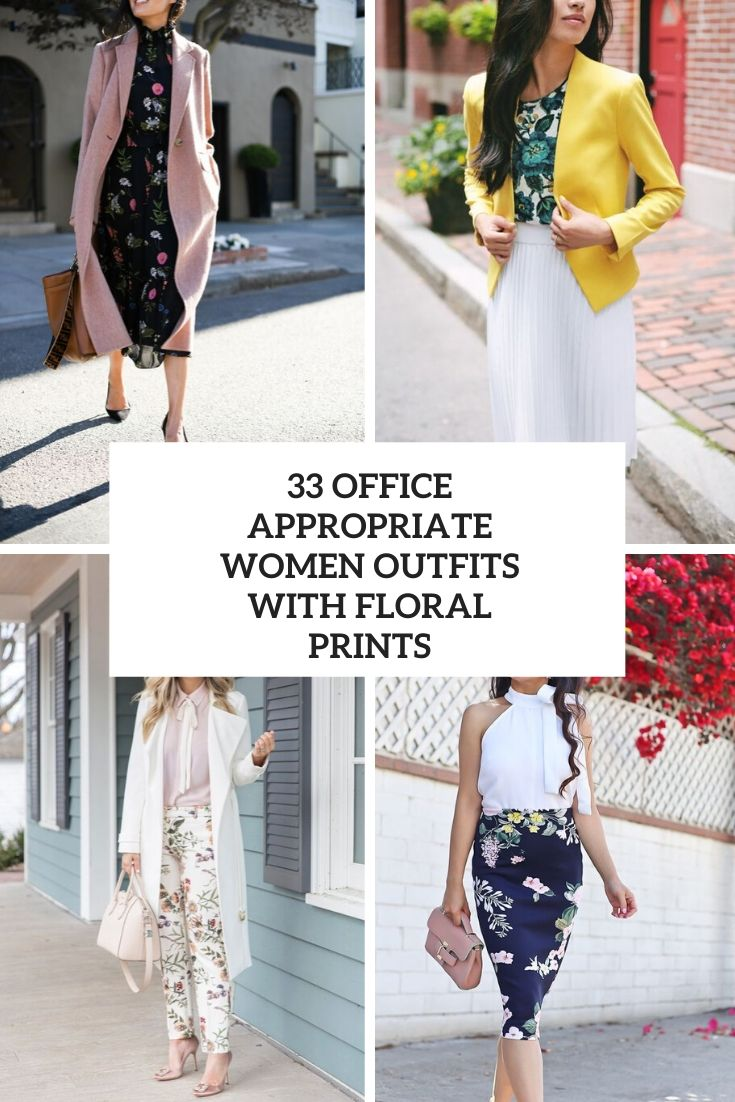 office appropriate women outfits with floral prints cover