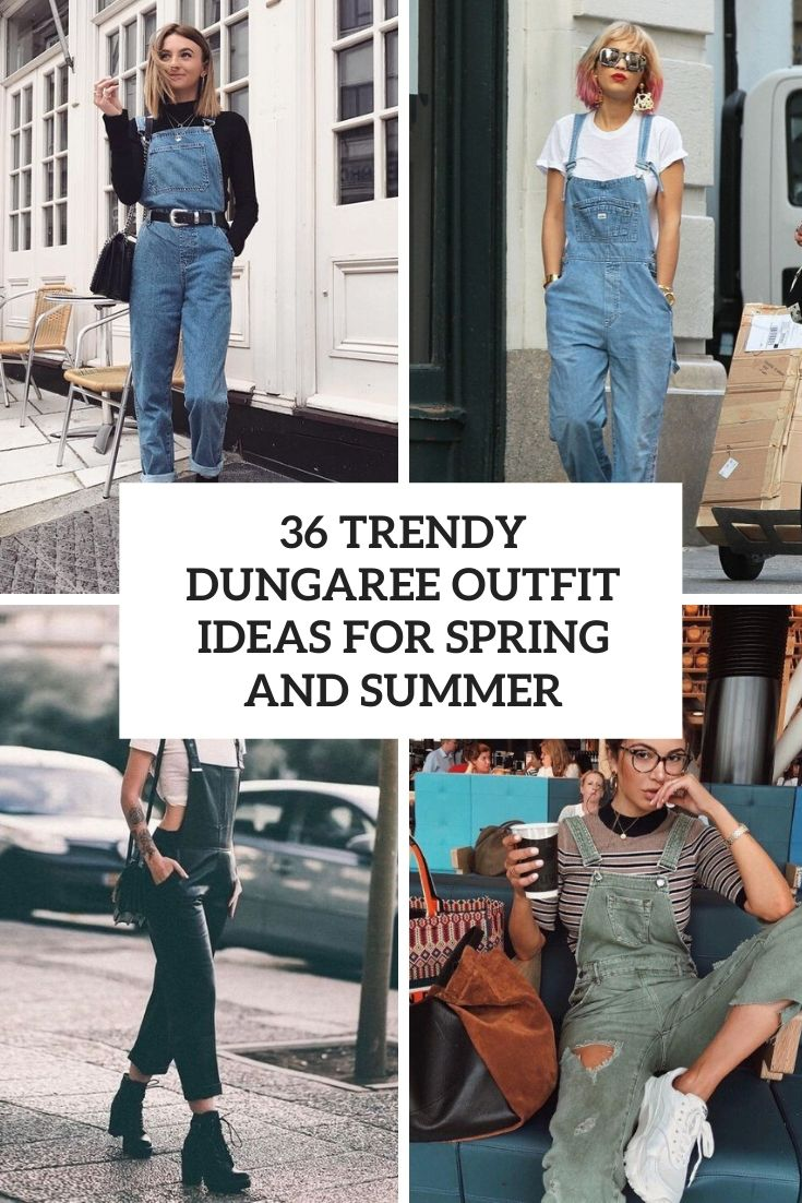 trendy dungaree outfit ideas for spring and summer cover
