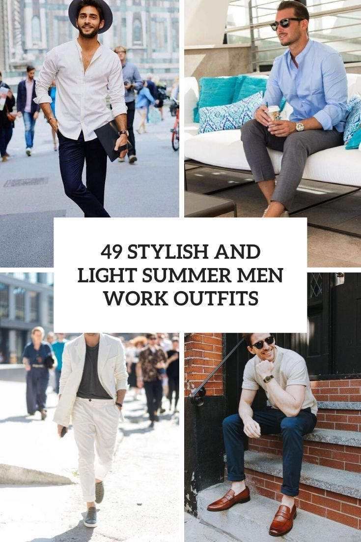stylish and light summer men work outfits cover