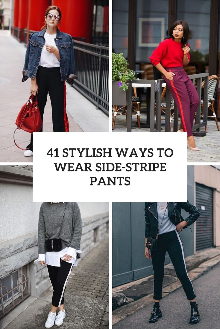 stylish ways to wear side stripe pants cover