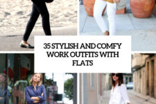 35 stylish and comfy work outfits with flats cover