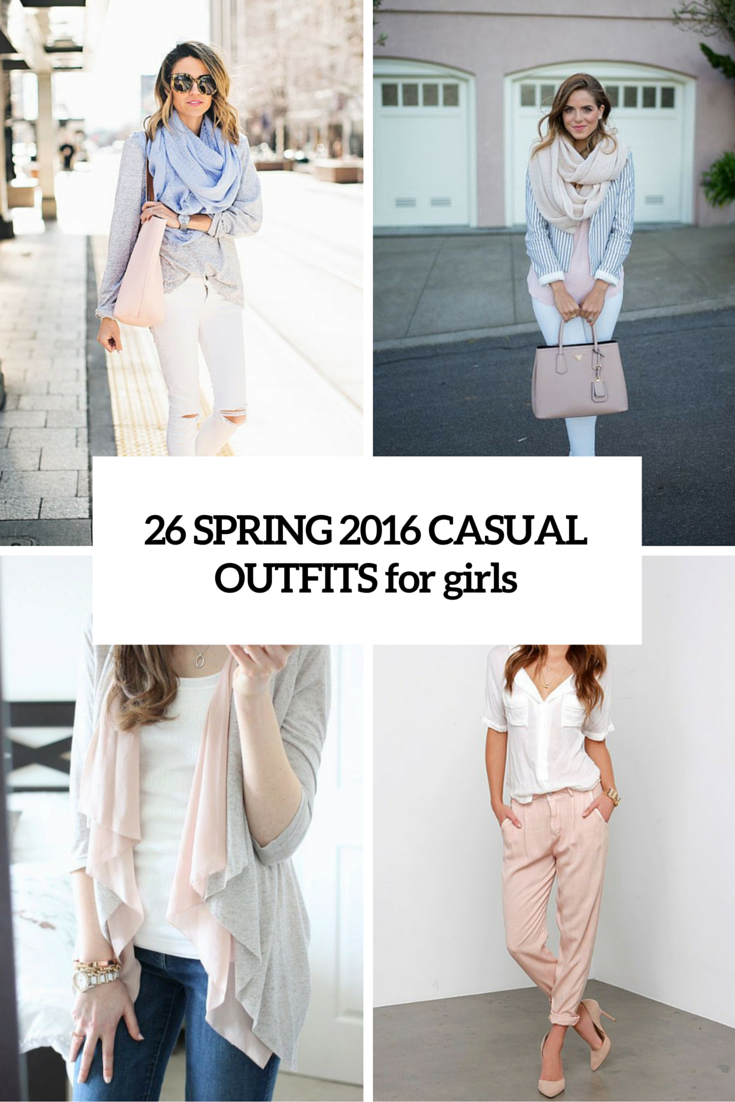 26 spring 2016 casual outfits for girls cover