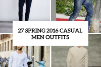 27-spring-2016-casual-men-outfits-cover
