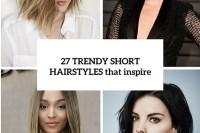 27-trendy-short-hair-looks-that-inspire