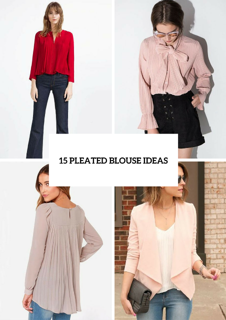 15 Romantic Pleated Blouse Ideas For Spring