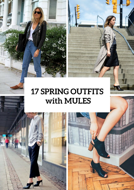 Fashionable Spring Outfits With Mules