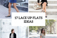 17 Outfit Ideas With Lace Up Flats For This Season 18