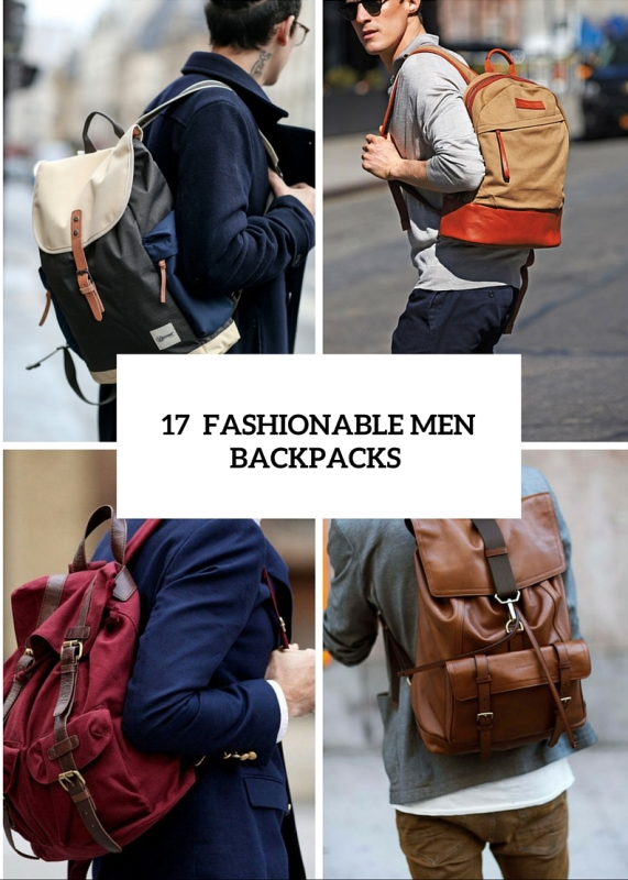 17 fashionable grown up men backpacks to get inspired