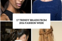 17-trendy-braids-from-2016-fashion-week-to-recreate