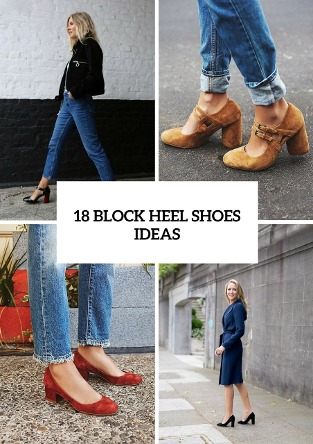 18 Trendy Block Heel Shoes Ideas For This Season