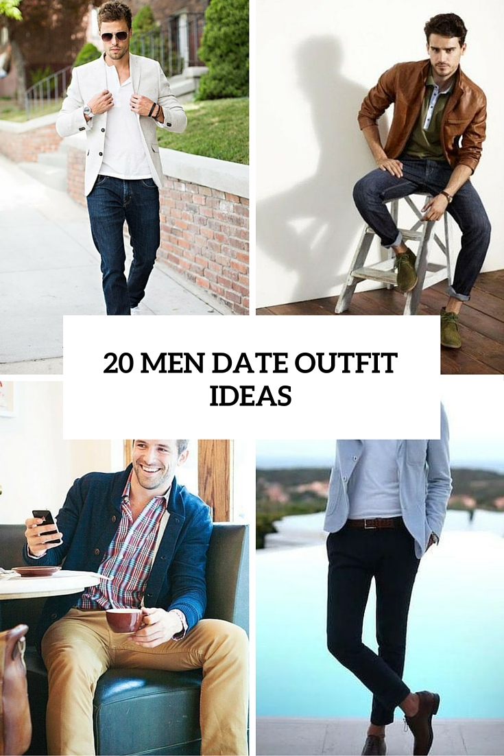 20 Stylish And Sexy Men Date Outfits For Spring