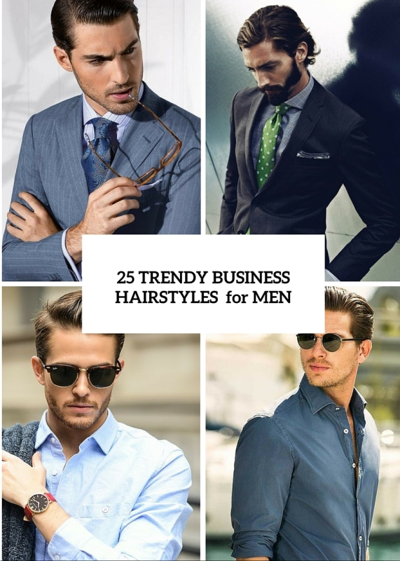 25 trendy business hairstyles for men to impress