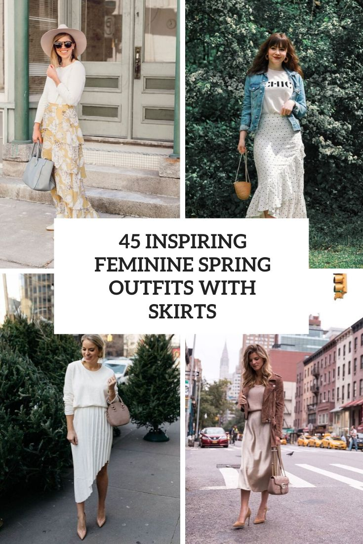 inspiring feminine spring outfits with skirts cover