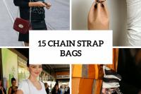 15 Excellent Chain Strap Bag Ideas 16