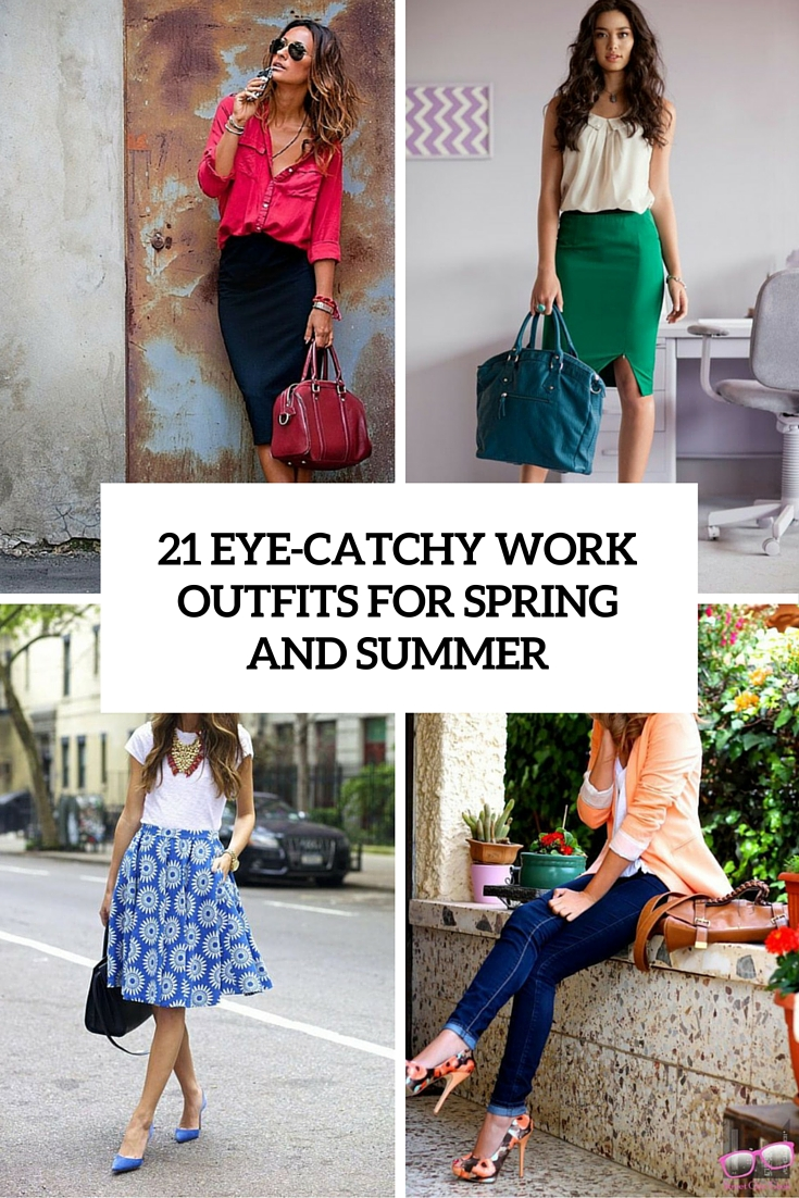 21 Eye-Catchy Girl Work Outfits For Spring And Summer