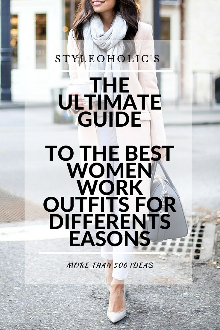 The Ultimate Guide To Women Work Outfits For Different Seasons: 506 Ideas