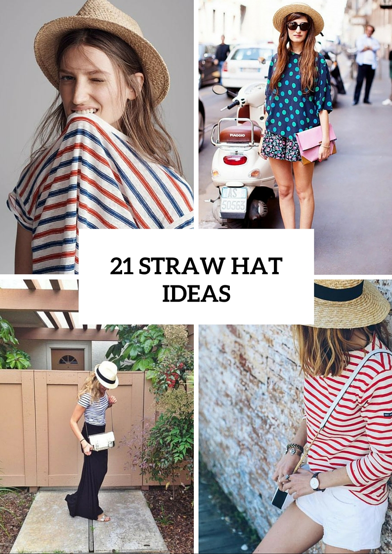 Picture Of Outfit Ideas With Straw Hats For Summer 22