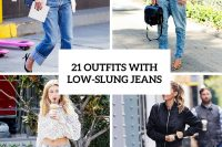 21 Super Cool Women Outfits With Low-Slung Jeans