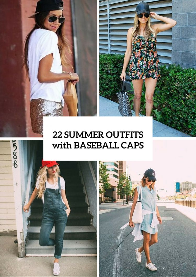 22 Summer Girl Outfits With Baseball Caps To Try