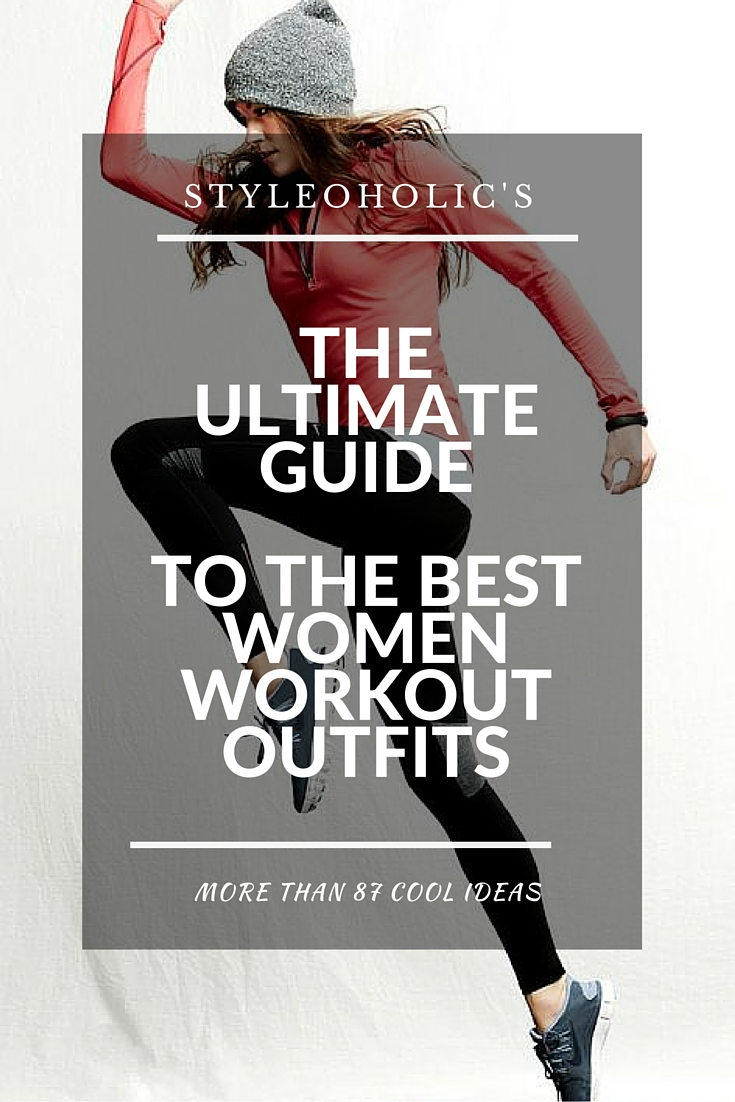 The Ultimate Guide To Women Workout Outfits: 87 Ideas
