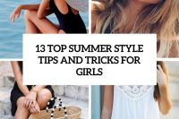 13-top-summer-style-tips-and-tricks-for-grils-cover