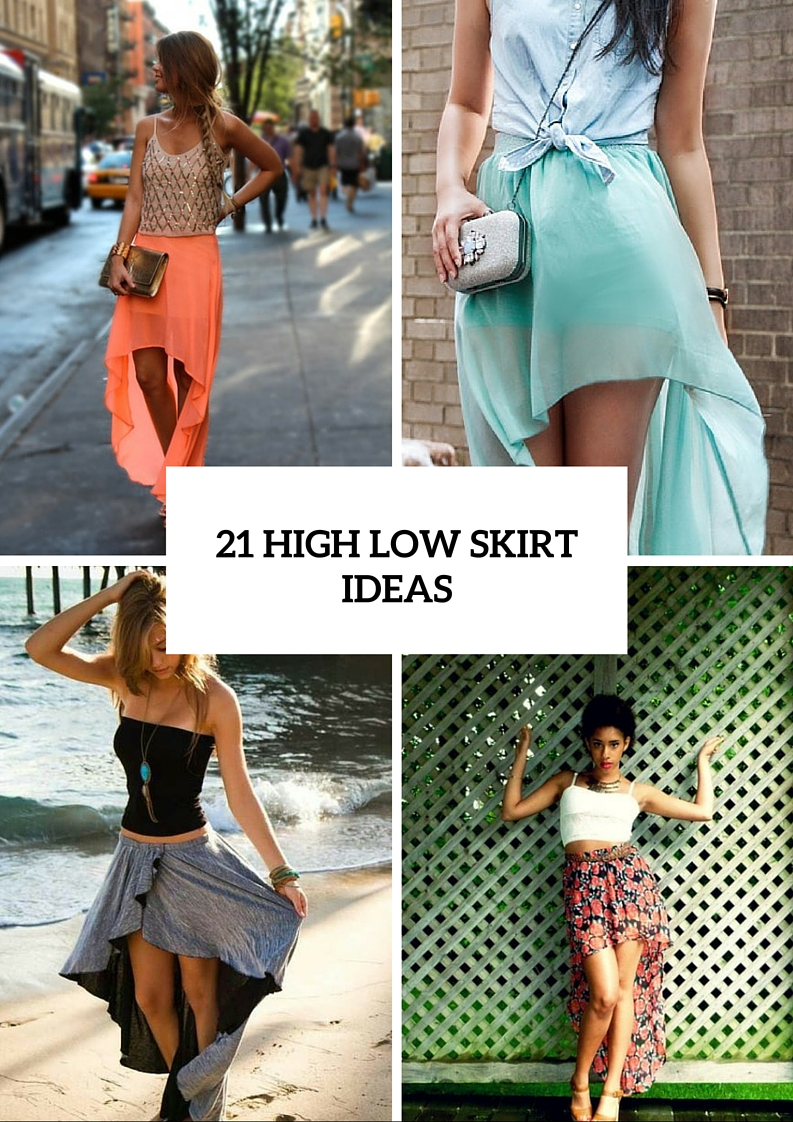 Excellent Outfits With High Low Skirts