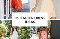 21 Halter Dress Ideas To Try This Season