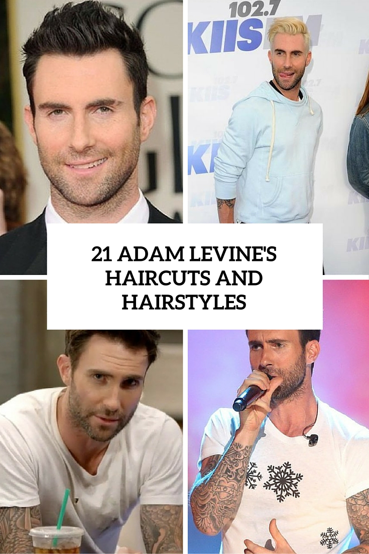 21 Adam Levine's Haircuts And Hairstyles To Steal