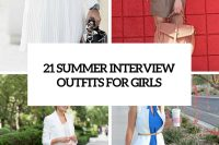 21-summer-interview-outfits-for-girls-cover