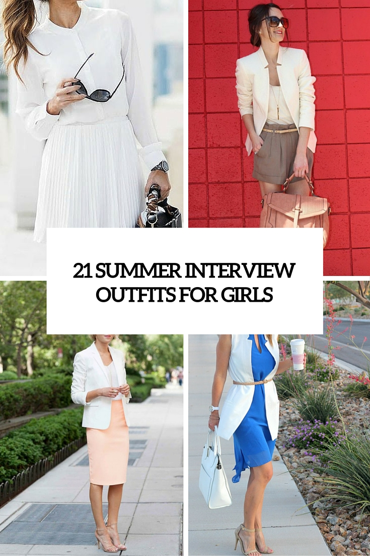 21 Summer Interview Outfits For Girls To Make An Impression
