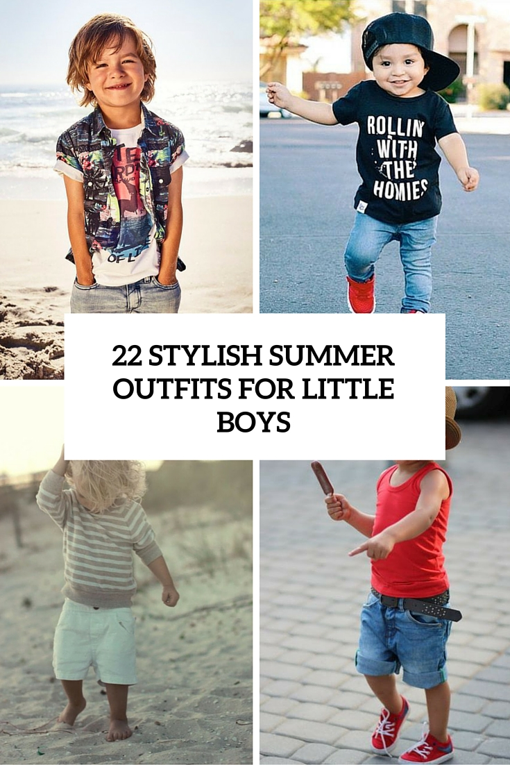 22 Stylish Summer Outfits For Little Boys