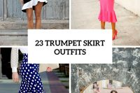 23 Awesome Trumpet Skirt Outfits For Summer
