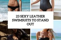 23-sexy-leather-swimsuits-to-stand-out-cover