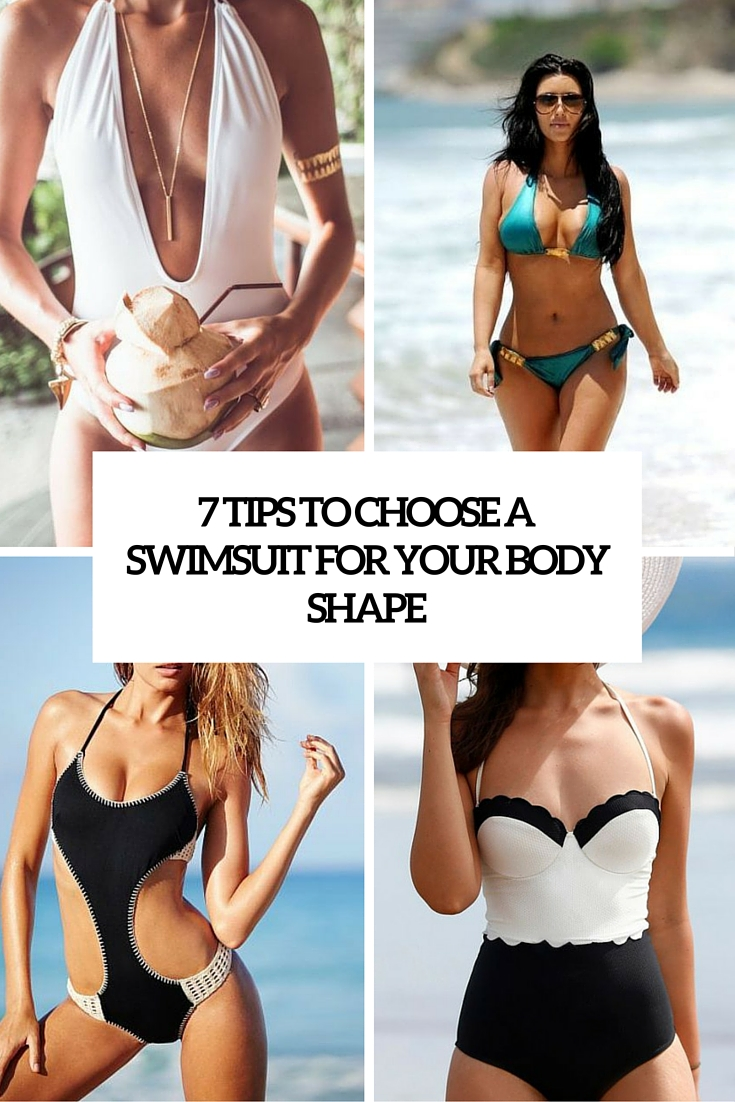 7 Tips To Choose A Swimsuit For Your Body Shape