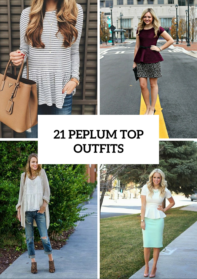 21 Excellent Peplum Top Outfits To Repeat