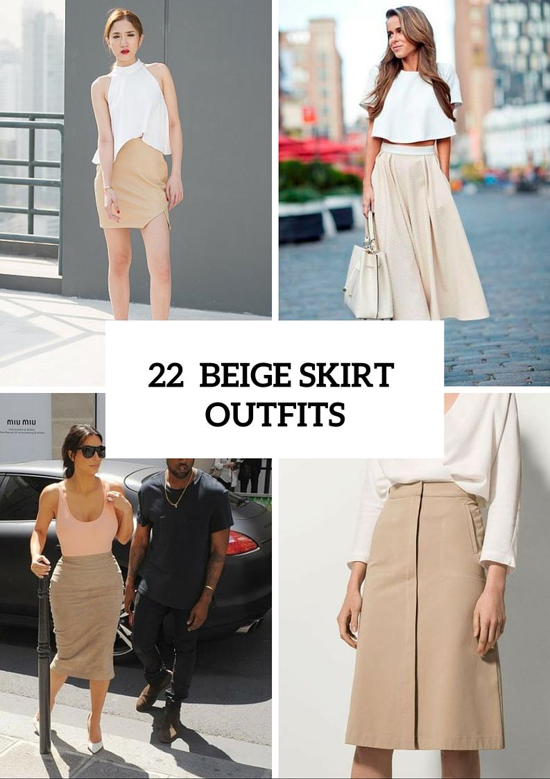 Cool Beige Skirt Outfits To Try