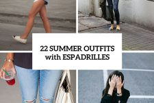 22 Fashionable Outfits With Espadrilles