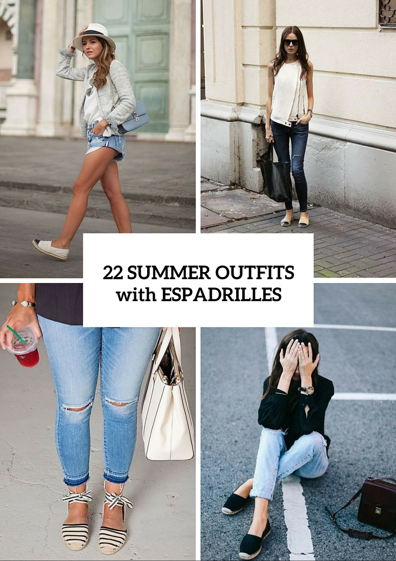 Fashionable Outfits With Espadrilles
