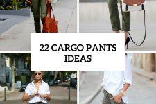 22 Stylish Looks With Cargo Pants