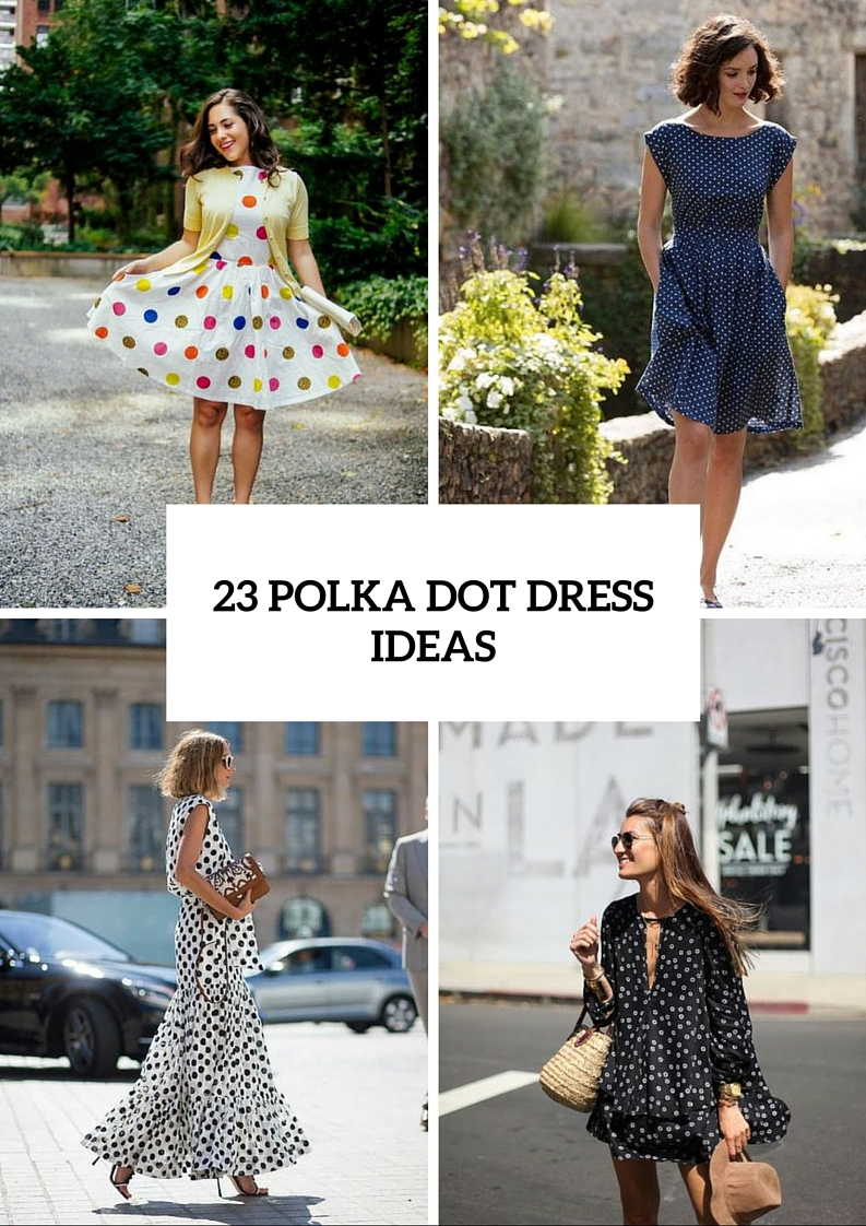 23 Funny Polka Dot Dresses For This Summer