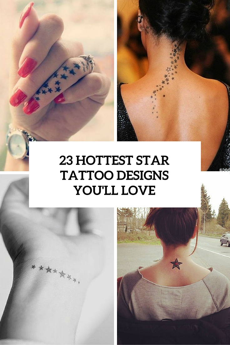 23 Hottest Star Tattoo Designs You'll Love