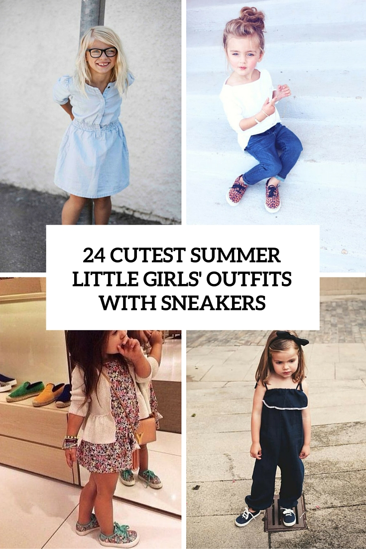 cutest summer little girls outfits with sneakers