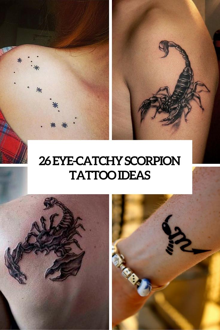 26 Eye-Catchy Scorpion Tattoo Ideas