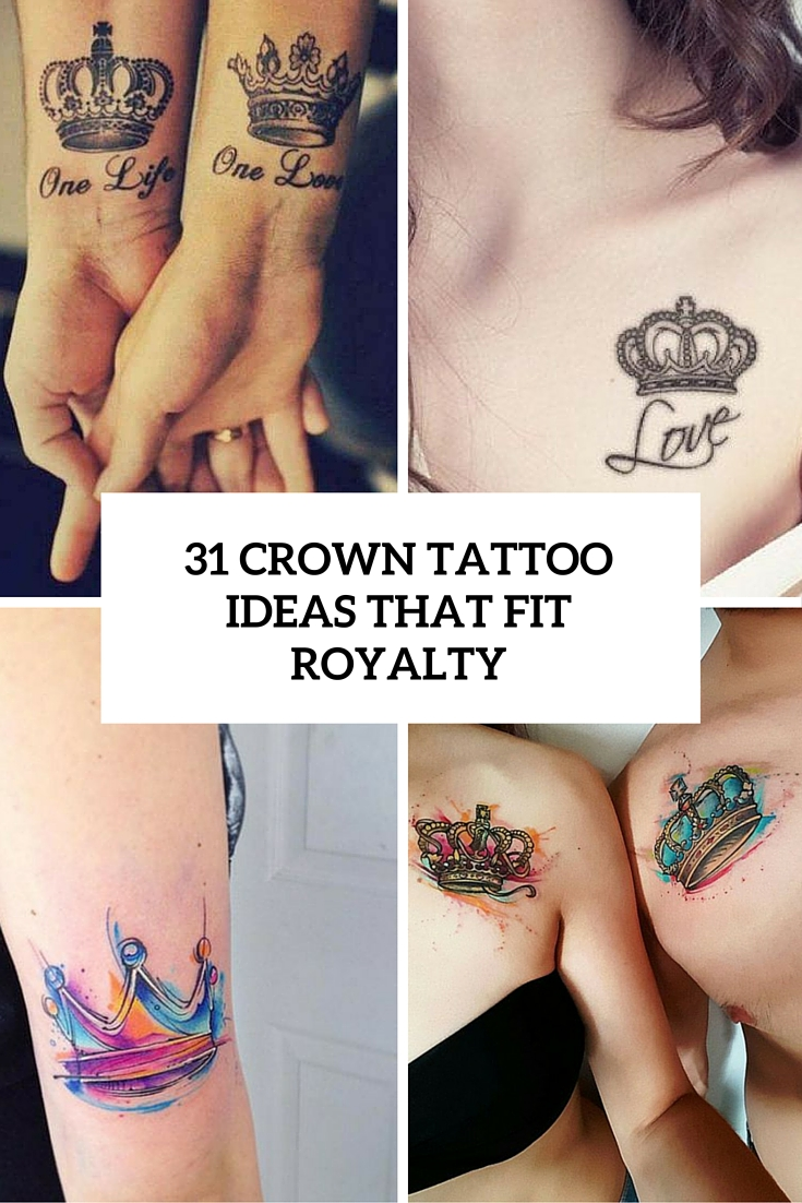 31 Crown Tattoo Ideas That Fit Royalty