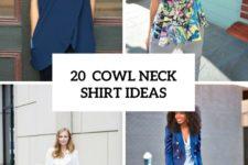 20 Feminine Cowl Neck Shirt Ideas