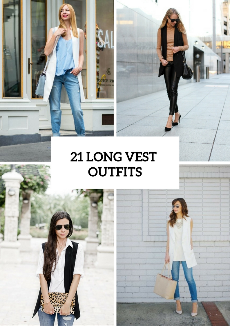 Awesome Outfits With Long Vests