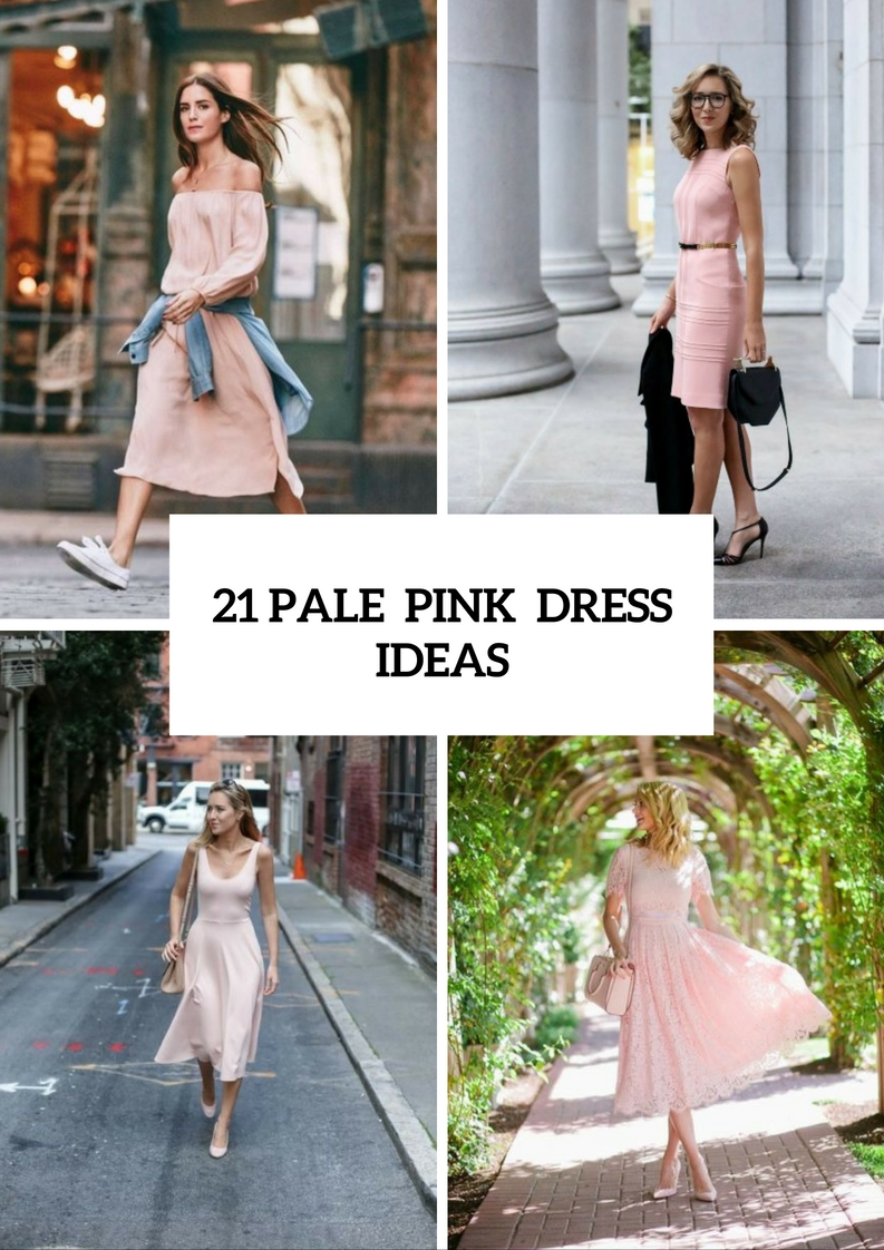 Gentle Pale Pink Dress Ideas For Summer