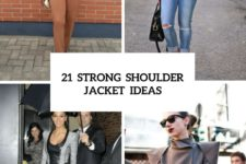 21 Strong Shoulder Jacket Outfits For This Fall