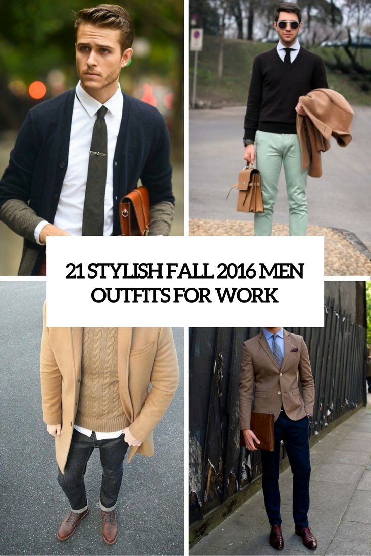21 Stylish Fall 2016 Men Outfits For Work