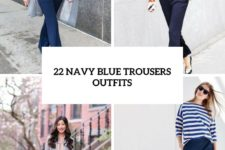 22 Elegant Navy Blue Trousers Outfits For Ladies
